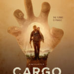 Netflixオリジナル映画「カーゴ CARGO」感想 ゾンビだらけの世界に希望はあるか?