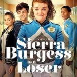Netflix「シエラ・バージェスはルーザー」感想 ロマンチックコメディ だが、フラストレーションが溜まる!!